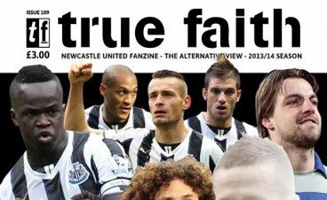 True_Faith_Issue_109_Feb_2014_March_2014_Newcastle_United_Fanzine_FT