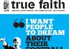 True_Faith_Issue_111_April_2014_May_2014_Newcastle_United_Fanzine_FT