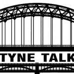 Tyne Talk